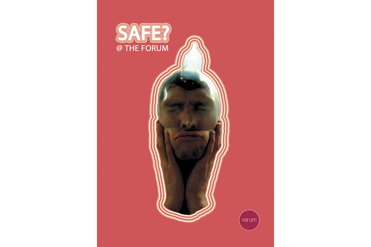 A Hole Productions - Artwork and Design - The Forum - Safe
